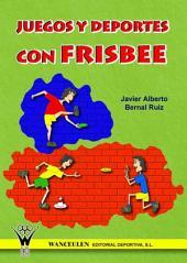Juegos y deportes con fresbee