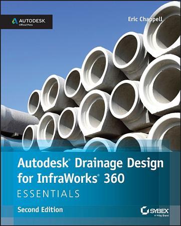 Autodesk Drainage Design for InfraWorks 360 Essentials PDF