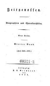 Zeitgenossen. Biographien und Charakteristiken: Ausgabe 4
