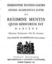 Sermones academici de regimine mentis quod medicorum est: Volume 2