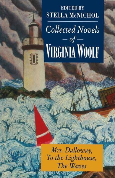Download Collected Novels of Virginia Woolf Book