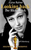 Luise Rainer Looking back   Der Blick zur  ck PDF