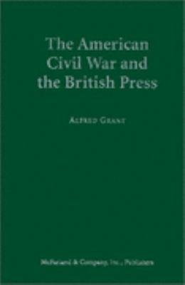 The American Civil War and the British Press