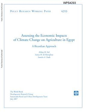 Assessing the Economic Impacts of Climate Change on Agriculture in Egypt  A Ricarbian Approach PDF