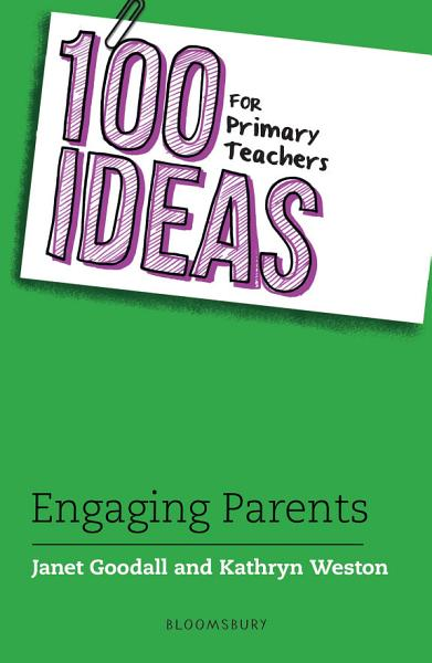 100 Ideas for Primary Teachers  Engaging Parents