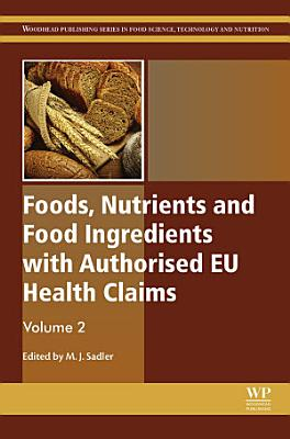 Foods  Nutrients and Food Ingredients with Authorised EU Health Claims