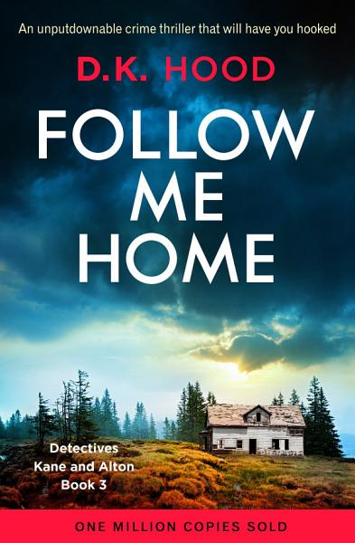 Download Follow Me Home Book
