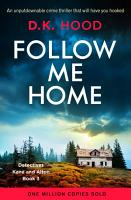 Follow Me Home PDF