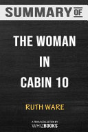 Summary of The Woman in Cabin 10 by Ruth Ware PDF