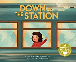 Down by the Station PDF