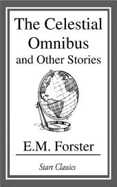 The Celestial Omnibus and Other Stori