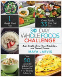 30 Day Whole Foods Challenge Book PDF