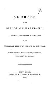 Address ... at the seventy-second annual convention of the Protestant Episcopal Church in Maryland ... 1855