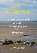The Comedy Way: a semi-circular walk around Morecambe Bay via Silverdale