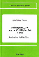 Download Birmingham  JFK  and the Civil Rights Act of 1963 Book