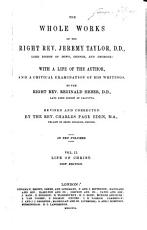 The Whole Works of the Right Rev  Jeremy Taylor  D D   Lord Bishop of Down  Connor  and Dromore PDF