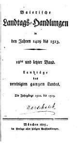 Baierische Landtags-handlungen in den jahren 1429 bis 1513: Band 18