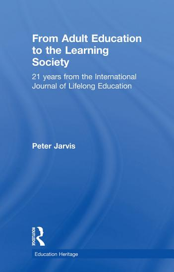 From Adult Education to the Learning Society PDF