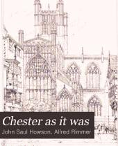 Chester as it was