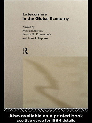 Latecomers in the Global Economy PDF