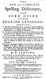 The New and Complete Spelling Dictionary, and Sure Guide to the English Language, Etc