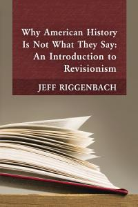 Why American History Is Not What They Say PDF