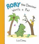 Rory the Dinosaur Wants a Pet PDF