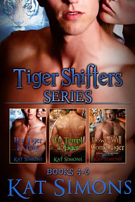 Tiger Shifters Series Vol 2 PDF