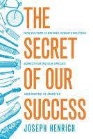 The Secret of Our Success PDF
