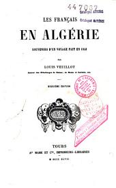 Les Français en Algérie: souvenirs d'un voyage fait en 1841