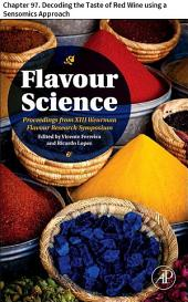 Flavour Science: Chapter 97. Decoding the Taste of Red Wine using a Sensomics Approach