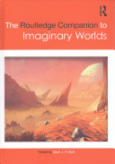 The Routledge Companion to Imaginary Worlds PDF