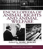 Encyclopedia of Animal Rights and Animal Welfare