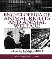 Encyclopedia of Animal Rights and Animal Welfare