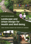 Landscape and Urban Design for Health and Well Being PDF