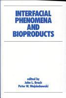 Interfacial Phenomena and Bioproducts PDF