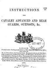 Instructions for cavalry advanced and rear guards, outposts, &c