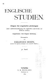 Englische studien: Organ für englische philologie unter mitberücksichtigung des englischen unterrichts auf höheren schulen ..., Band 32