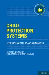 Child Protection Systems: International Trends and Orientations