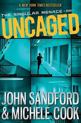 Uncaged