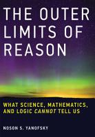 The Outer Limits of Reason PDF