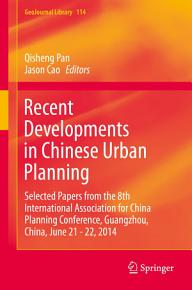 Recent Developments in Chinese Urban Planning PDF