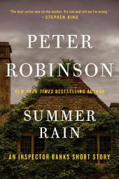 Summer Rain: An Inspector Banks Short Story