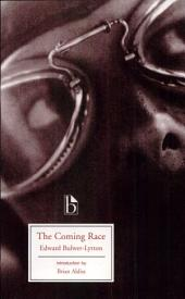 The Coming Race - Encore Edition
