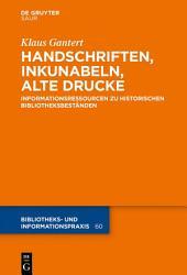 Handschriften Inkunabeln Alte Drucke Informationsressourcen Zu Historischen Bibliotheksbest Nden