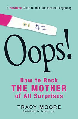 Oops  How to Rock the Mother of All Surprises