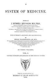 A System of Medicine: General diseases and diseases of the nervous system