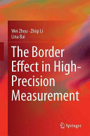 The Border Effect in High Precision Measurement