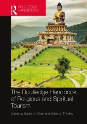 The Routledge Handbook of Religious and Spiritual Tourism PDF