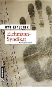 Eichmann-Syndikat: Tom Sydows fünfter Fall